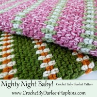 Nighty Night Baby Blanket Crochet Pattern by Darleen Hopkins