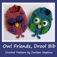 Owl Drool Bib crochet pattern set by Darleen Hopkins