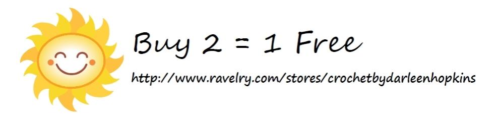 Buy 2 Get 1 Free on Ravelry, Crochet by Darleen Hopkins