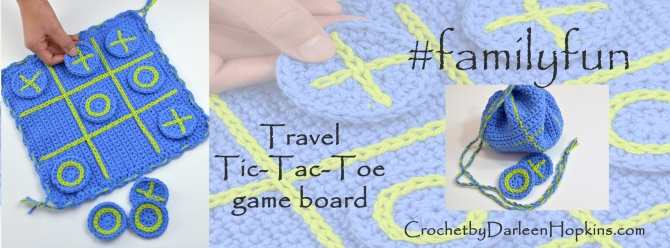 #familyfun tic-tac-toe game board crochet pattern by Darleen Hopkins #CbyDH