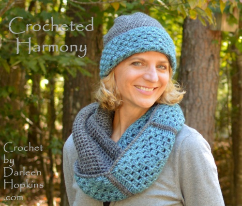 Crocheted Harmony, a crochet pattern hat and cowl set by Darleen Hopkins #CbyDH